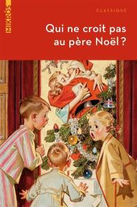 Qui ne croit pas au Père Noël ?