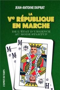 La Ve République en marche