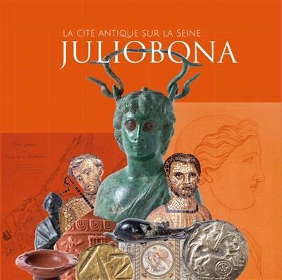 Juliobona, la cité antique sur la Seine