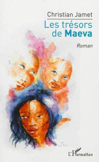 Les trésors de Maeva