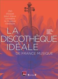 La discothèque idéale de France Musique