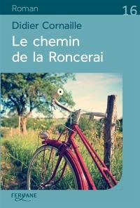 Le chemin de la Roncerai