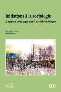 Initiations à la sociologie