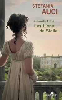 La saga des Florio. Volume 1, Les lions de Sicile