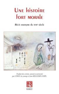 Une histoire fort morale