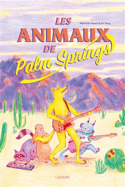 Les animaux de Palm Springs