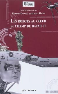 Les robots au coeur du champ de bataille