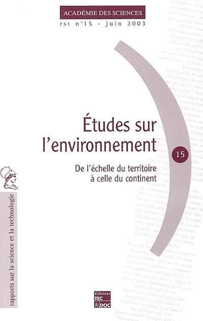Etudes sur l'environnement : de l'échelle du territoire à celle du continent