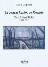 Le dernier Cantor de Moravie