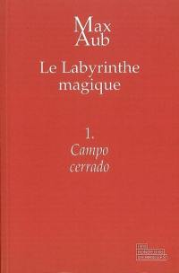 Le labyrinthe magique. Volume 1, Campo cerrado