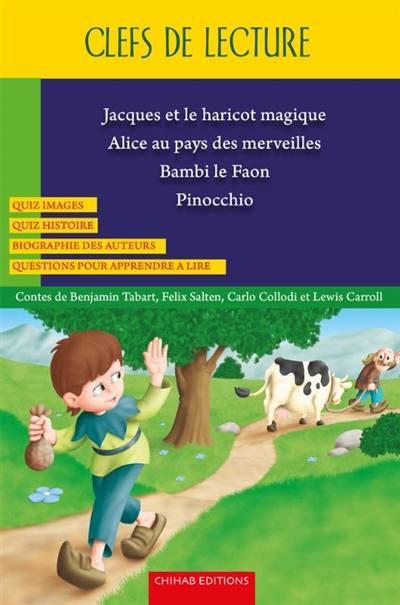 Jacques et le haricot magique. Bambi le faon. Pinocchio