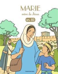 Les chercheurs de Dieu. Volume 6, Marie, mère de Jésus