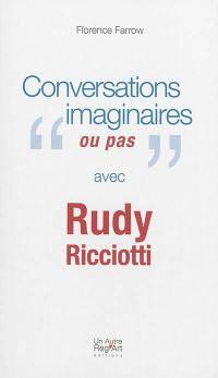 Conversations imaginaires ou pas avec Rudy Ricciotti