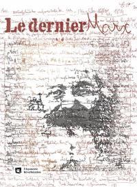 Le dernier Marx