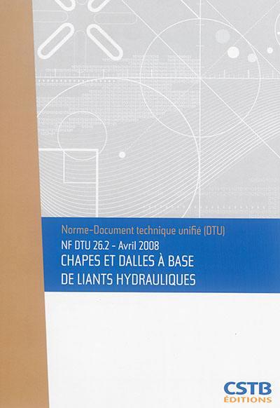 Chapes et dalles à base de liants hydrauliques
