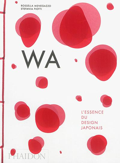 Wa : l'essence du design japonais