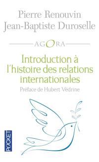 Introduction à l'histoire des relations internationales