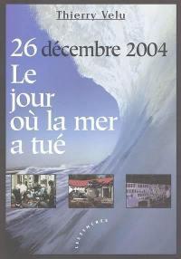 26 décembre 2004, tsunami