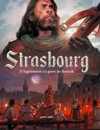 Strasbourg en BD. Volume 1, D'Argentoratum à la guerre des Rustaud