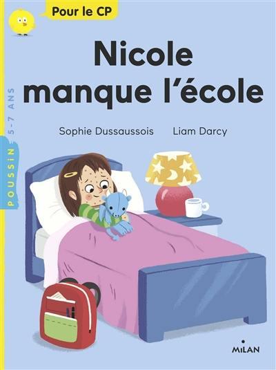 Nicole manque l'école