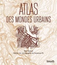 Atlas des mondes urbains