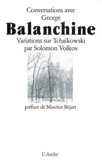 Conversations avec George Balanchine