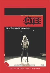 Cahiers d'ARTES (Les). n° 16, Les scènes de l'humour
