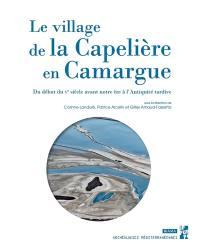 Le village de la Capelière en Camargue