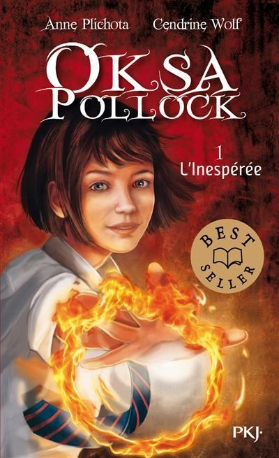 Oksa Pollock. Volume 1, L'inespérée