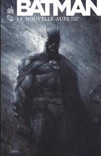 Batman, La nouvelle aube