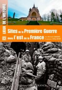 Sites de la Première Guerre dans l'est de la France