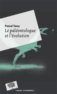 Le paléontologue et l'évolution