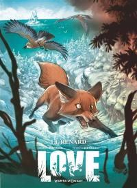Love. Volume 2, Le renard