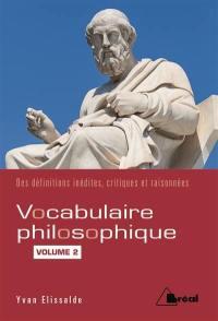 Vocabulaire philosophique. Volume 2, Les mots de la culture