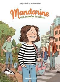 Mandarine, une semaine sur deux. Vol. 1