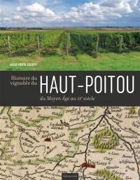 Histoire du vignoble du Haut-Poitou