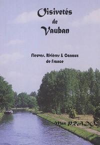 Oisivetés de Vauban, Fleuves, rivières & canaux de France