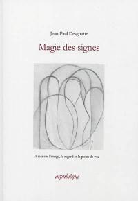 Magie des signes
