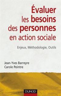 Evaluer les besoins des personnes en action sociale