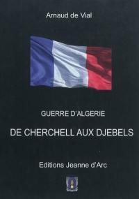 Guerre d'Algérie 1960-1962. Volume 1, Cherchell