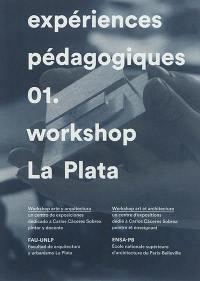 Expériences pédagogiques. Volume 1, Workshop La Plata