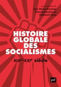 Histoire globale des socialismes : XIXe-XXIe siècle