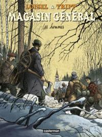 Magasin général. Volume 3, Les hommes