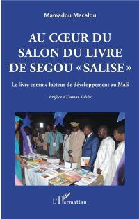 Au coeur du salon du livre de Ségou, Salise