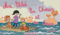 Moi, Chloé.... Volume 6, En choeur et en coeur