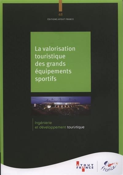 Equipements sportifs et tourisme