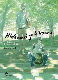 Hidamari ga kikoeru. Volume 1, Entends-tu le chant du soleil ?