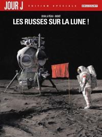 Jour J. Volume 1, Les Russes sur la Lune !