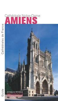 Amiens, cathédrale Notre-Dame (en anglais)