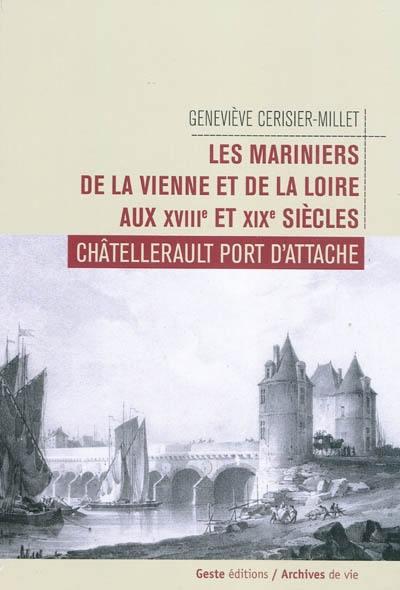 Les mariniers de Vienne et Loire aux XVIIIe et XIXe siècles
